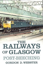 Railways of Glasgow: Post-Beeching