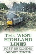 West Highland Lines: Post-Beeching